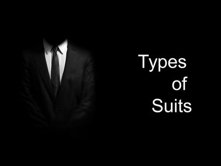 Types of Suits. A suit is a two or three piece outfit consisting of jacket or trouser of the same fabric sometimes accompanied by a waistcoat. Actually,