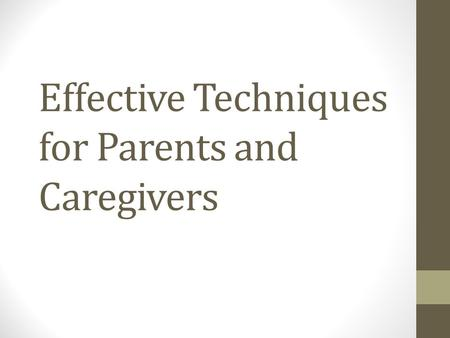Effective Techniques for Parents and Caregivers. Video Nightmare.