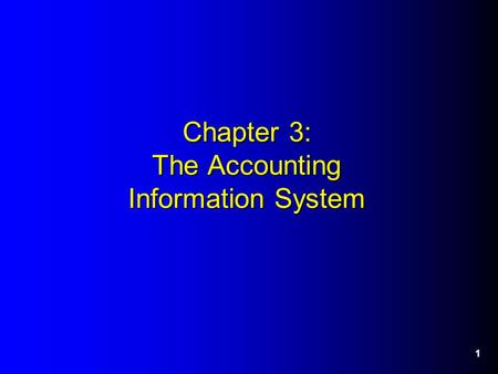 1 Chapter 3: The Accounting Information System. 2 Effect of Debits and Credits Expanded rules for debits and credits based on financial statement relationships: