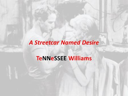 "the relationship of relatives in a streetcar named desire by tennessee williams A streetcar named desire essay  in the ""streetcar named desire"" by tennessee williams,  you can order a custom essay on a streetcar named desire topic at."