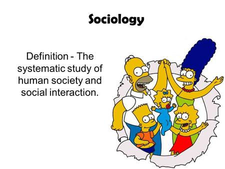 sociology and human interaction Use the three sociological perspectives to  in what ways is your issue a product of rational choice and symbolic interaction human trafficking.