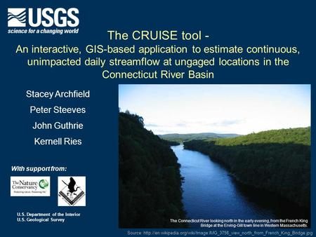U.S. Department of the Interior U.S. Geological Survey The CRUISE tool - An interactive, GIS-based application to estimate continuous, unimpacted daily.