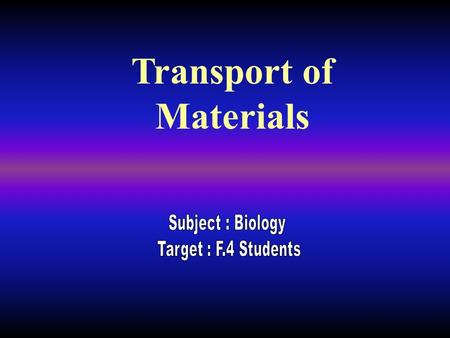 Transport of Materials The red blood cells found in many animals are very important to the survival of the organism because they transport oxygen from.