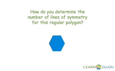 How do you determine the number of lines of symmetry for this regular polygon?