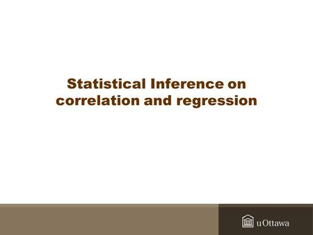 –The shortest distance is the one that crosses at 90° the vector u Statistical Inference on correlation and regression.