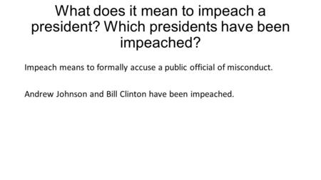 What does it mean to impeach a president
