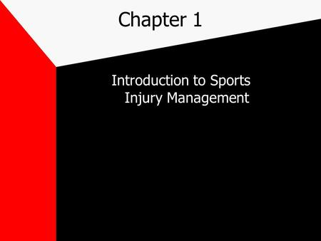 Chapter 1 Introduction to Sports Injury Management.