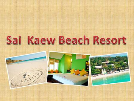 Sai Kaew Beach Resort is idyllically situated on two adjoining beachfronts on the northeast coast of Koh Samet. Sai Kaew beach is the most popular destination.