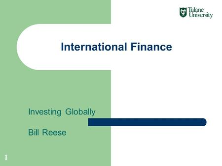 Investing Globally Bill Reese International Finance 1.