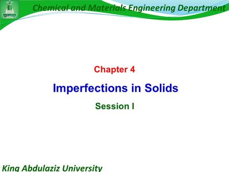 Chapter 4 Imperfections in Solids Session I