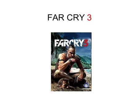 FAR CRY 3. I play Far cry 3 on my gaming pc. There can be more than one people playing but I only play single player. It is a adventure survival shooting.