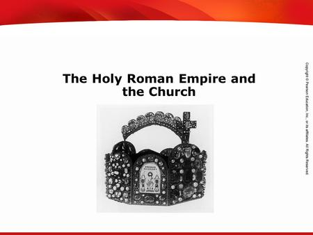 TEKS 8C: Calculate percent composition and empirical and molecular formulas. The Holy Roman Empire and the Church.