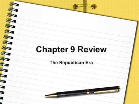 Chapter 9 Review The Republican Era. Judicial Review What does it mean? The power of the Supreme Court to cancel laws that are unconstitutional What court.
