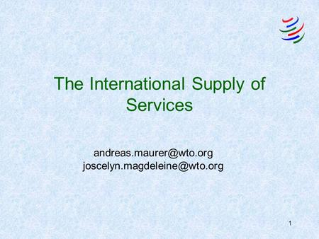 1 The International Supply of Services