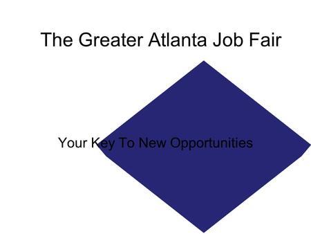 The Greater Atlanta Job Fair Your Key To New Opportunities.