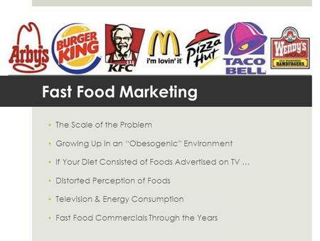 Fast Food Marketing The Scale of the Problem