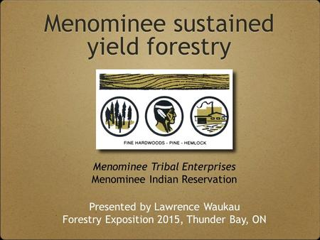 Menominee sustained yield forestry