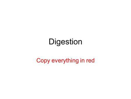 Digestion Copy everything in red. The Digestive System's Function As food passes through the digestive system, it gets broken down distributing its nutrient.