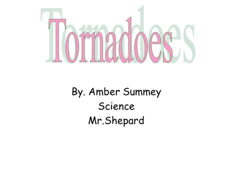 By. Amber Summey Science Mr.Shepard. Before thunderstorms develop, a change in wind direction and an increase in wind speed with increasing height creates.