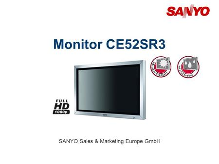 Monitor CE52SR3 SANYO Sales & Marketing Europe GmbH.