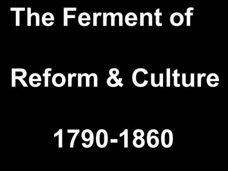 revivalism and social reform Antebellum revivalism & reform social reforms several social reform movements began during the early-mid 1800s these movements aimed to transform society.
