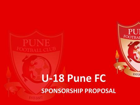 U-18 Pune FC SPONSORSHIP PROPOSAL