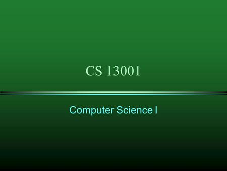 CS 13001 Computer Science I. BCPL was developed in 1967 as a language for writing operating systems and software compilers In 1970, the creators of the.