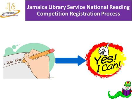 Jamaica Library Service National Reading Competition Registration Process.