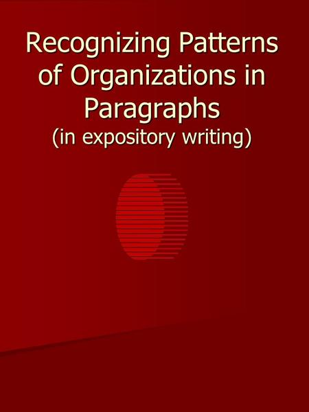 Recognizing Patterns of Organizations in Paragraphs (in expository writing)