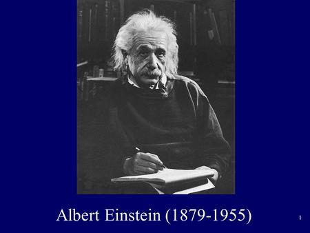 1 Albert Einstein (1879-1955). 2 Einstein Stamp 1966.