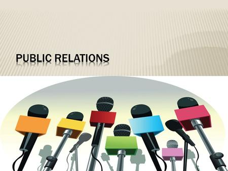 "Neha Banerjee. ""Public Relations is a strategic communication process that builds mutually beneficial relationships between organizations and their publics"""