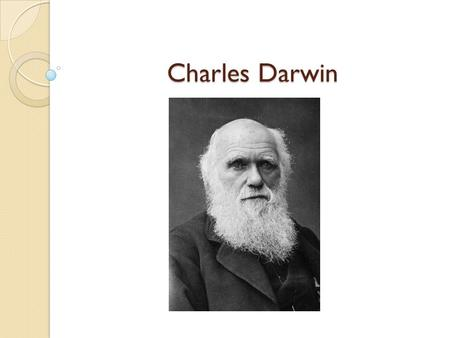 Charles Darwin. Family and Early Life Born in the midlands to an industrial family Maternal grandfather (Elijah Wedgewood, of Wedgewood Pottery) Paternal.