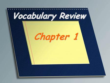 Vocabulary Review Chapter 1. The science of life Biology.