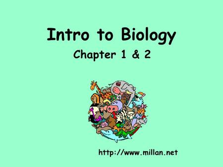 intro to biology Chapter 1-intro to biology - download as powerpoint presentation (ppt), pdf file (pdf), text file (txt) or view presentation slides online.