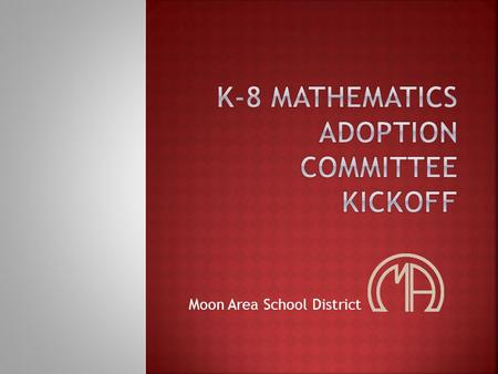 Moon Area School District.   tml  tml 