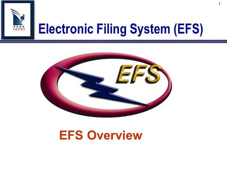1 Electronic Filing System (EFS) EFS Overview. 2  EFS General Overview  EFS Software Components.