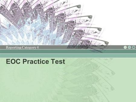 EOC Practice Test Reporting Category 4. Geometry and Measurement Reporting Category 4.