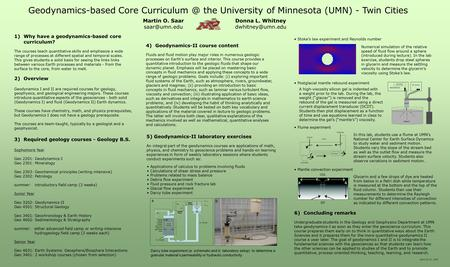 Geodynamics-based Core the University of Minnesota (UMN) - Twin Cities Martin O. Saar Donna L. Whitney 2)Overview.