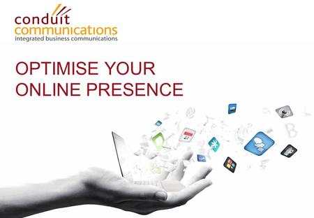 OPTIMISE YOUR ONLINE PRESENCE. Quite often it is the strong personal brands within that add the most value to a company's brand.