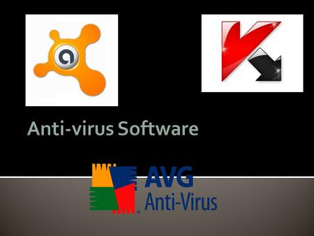 Anti-virus software is a necessity with computing to not only protect your work or pc but the data on the network / internet.