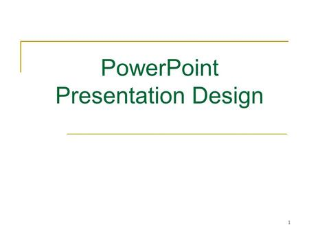 1 PowerPoint Presentation Design. Tuesday, October 05, 2004 Ms. Wear Info Tech 9/10 2/18 Overview Color and font Slide content Purpose of PowerPoint Design.