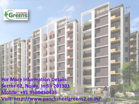  Panchsheel Group is one of the most prestigious real estate group that provide quality construction, safety of investment and commitment.  The Project.