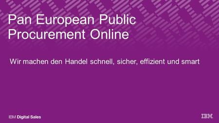 PEPPOL (Pan European Public Procurement Online) by IBM