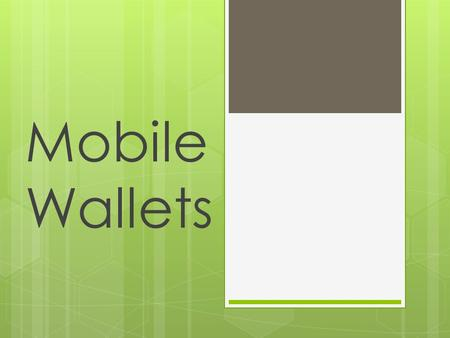 Mobile Wallets. Introduction  Online shopping is the latest trend in India  India is becoming a country of mobiles & internet with around 200 million.