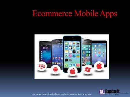 Ecommerce Mobile Apps.