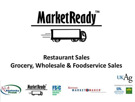 Restaurant Sales Grocery, Wholesale & Foodservice Sales.