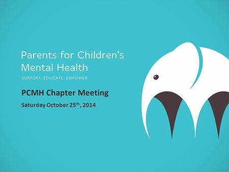 PCMH Chapter Meeting Saturday October 25 th, 2014.