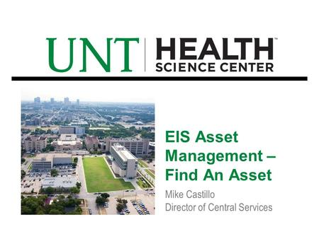 Mike Castillo Director of Central Services EIS Asset Management – Find An Asset.