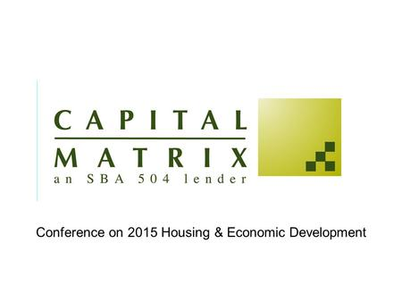Conference on 2015 Housing & Economic Development.