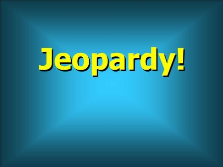 Jeopardy! 100 200 400 300 400 Rules/Regs Policy PE/PAYRBSMISC. 300 200 400 200 100 500 100.